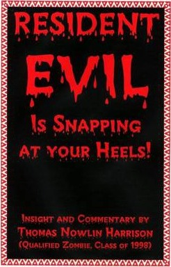 Resident Evil : Is Snapping At Your Heels!