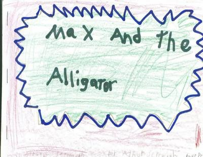 Max and the Alligator