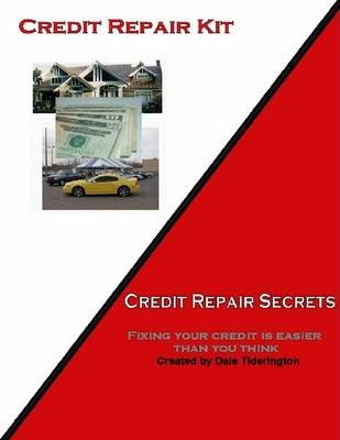 Credit Repair Kit: Credit Repair Secrets: Fixing Your Credit Is Easier Than You Think