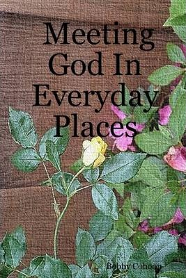 Meeting God in Everyday Places