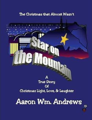 Star on the Mountain : The Christmas That Almost Wasn't