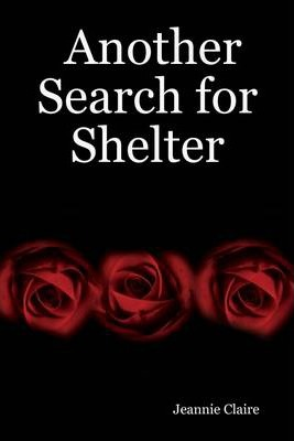Another Search for Shelter