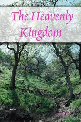 The Heavenly Kingdom