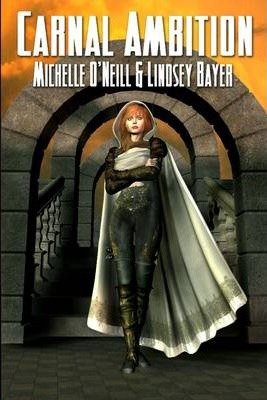 Carnal Ambition : Book Two in the Aessyrian World Series