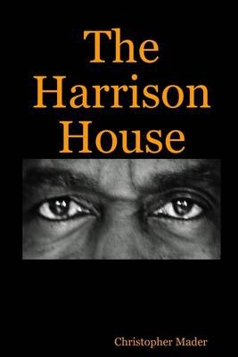 The Harrison House