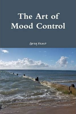 The Art of Mood Control