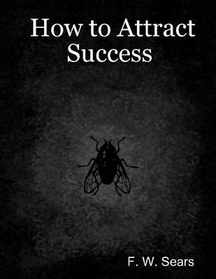 How to Attract Success