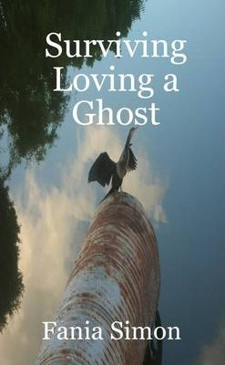 Surviving Loving a Ghost