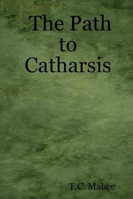 The Path to Catharsis