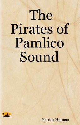 The Pirates of Pamlico Sound