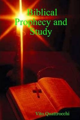 Biblical Prophecy and Study