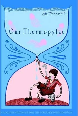 Our Thermopylae : The Means Issue 2.5