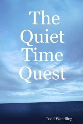 The Quiet Time Quest