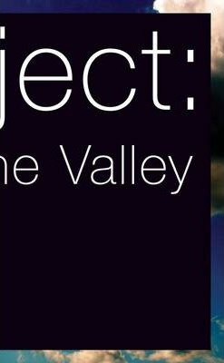Subject: End of the Valley
