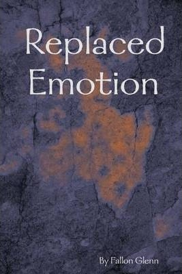 Replaced Emotion