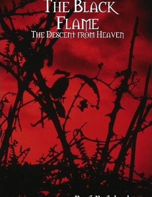 The Black Flame: The Descent from Heaven