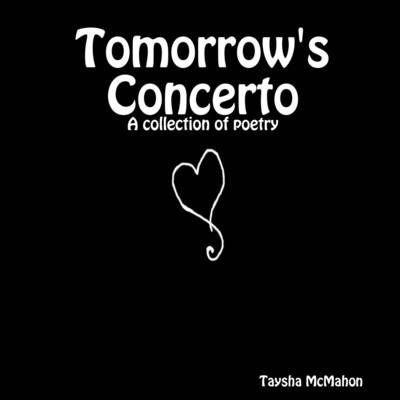 Tomorrow's Concerto: A Collection of Poetry