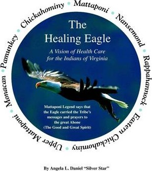 The Healing Eagle: A Vision of Health Care for the Indians of Virginia