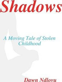 Shadows: A Moving Tale Of Stolen Childhood