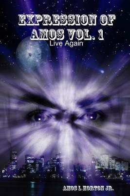 Expression of Amos Vol. 1