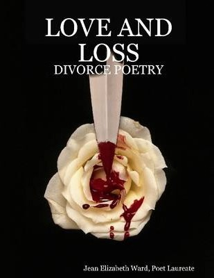 Love and Loss: Divorce Poetry
