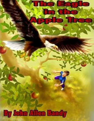 The Eagle in the Apple Tree