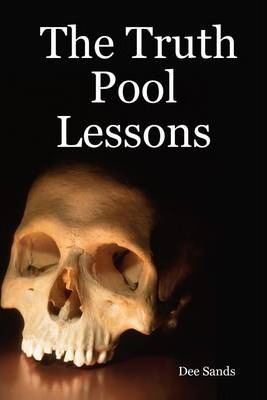 The Truth Pool Lessons