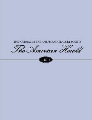 The American Herald : / Journal of the American Heraldry Society / 2
