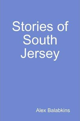 Stories of South Jersey