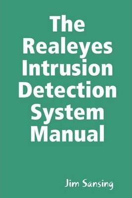 The Realeyes Intrusion Detection System Manual