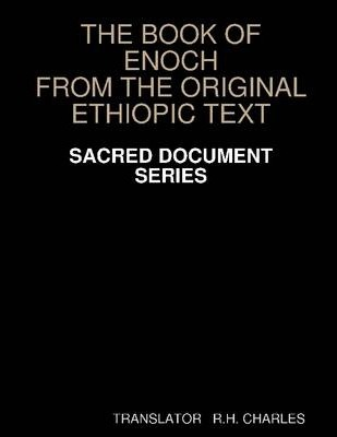 """The Book of Enoch : """"From the Original Ethiopic Text"""""""