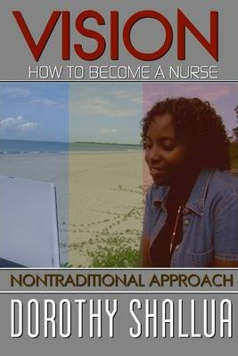Vision: How to Become a Nurse