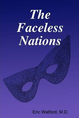 The Faceless Nations