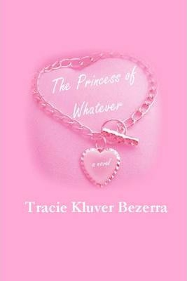 The Princess of Whatever