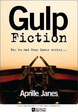 Gulp Fiction: How to Find Your Inner Writer...