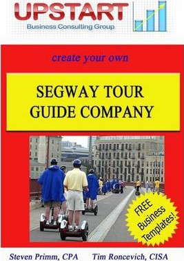 Create Your Own Segway Tour Guide Company: Upstart Business Consulting Group