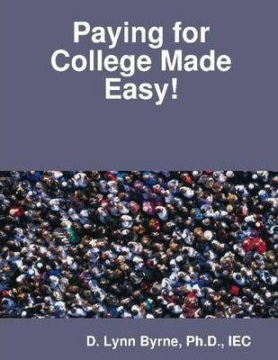 Paying for College Made Easy