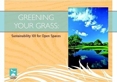 Greening Your Grass: Sustainability 101 for Open Spaces