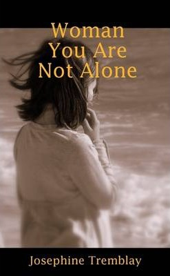 Woman You Are Not Alone