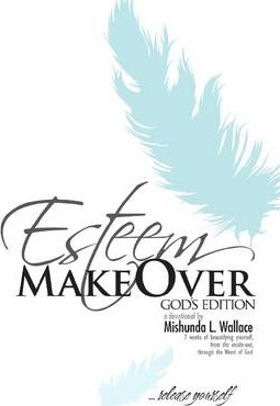 Esteem Makeover: God's Edition