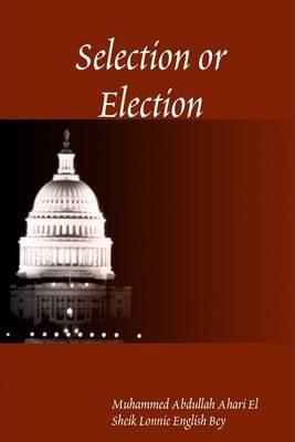 Selection or Election