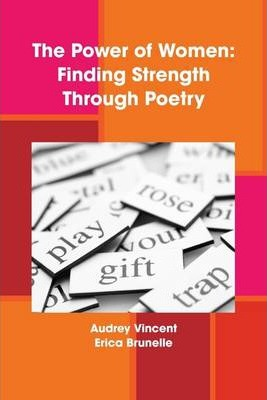The Power of Women: Finding Strength Through Poetry