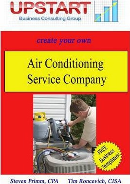 Create Your Own Air Conditioning Service Company: Upstart Business Consulting Group