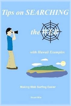 Tips on Searching the Web: with Hawaii Examples