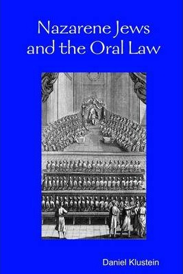 Nazarene Jews and the Oral Law