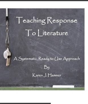 Teaching Response to Literature: A Systematic Ready to Use Approach
