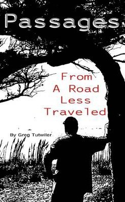 Passages: From a Road Less Traveled