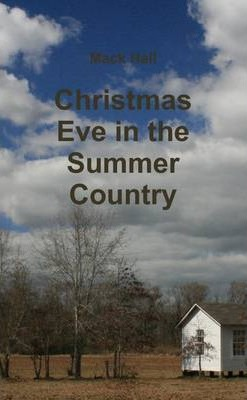 Christmas Eve In the Summer Country
