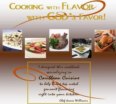 Cooking with Flavor with God's Favor