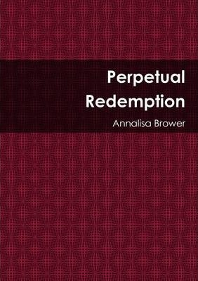 Perpetual Redemption